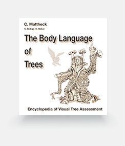 The Body Language of Trees (Encyclopedia of Visual Tree Assessment) - Claus Mattheck