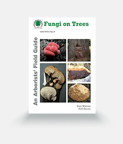 Fungi on Trees - An Arborists' Field Guide