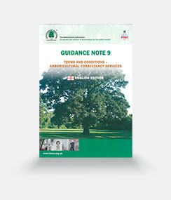 Guidance Note 9: Terms and Conditions – Arboricultural Consultancy Services