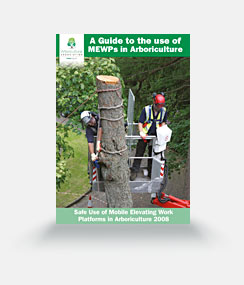 A Guide to the use of MEWPs in Arboriculture