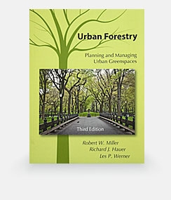 Urban Forestry. Planning and managing Urban Greenspaces