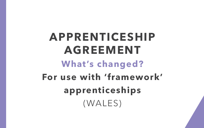 Apprenticeship Agreements Wales (What's changed?)