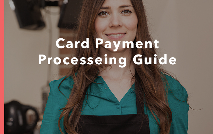 Card Payment Processing Guide