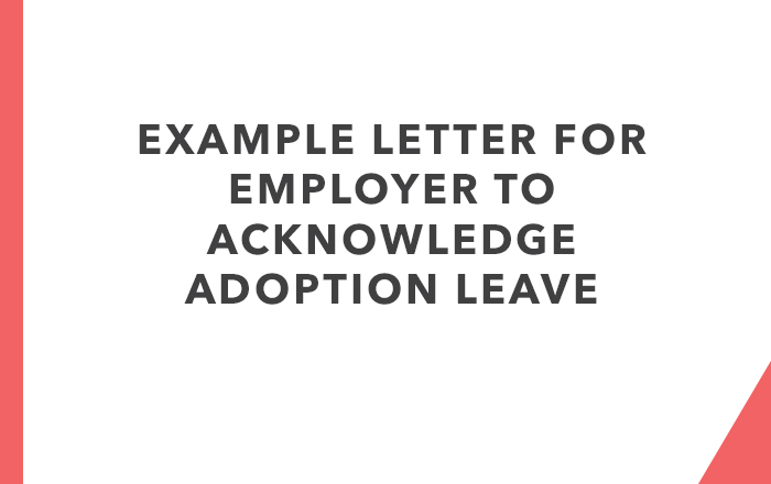 Letter for Employer to Acknowledge Adoption Leave