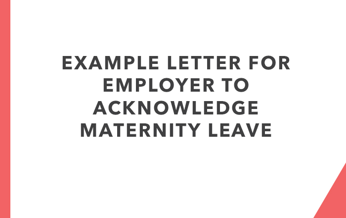 Letter for Employer to Acknowledge Maternity Leave