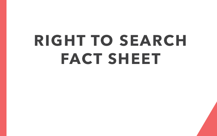 Right to Search Fact sheet