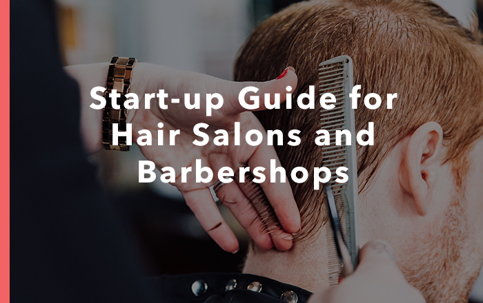 Start-up guide for hair salons and barbershops